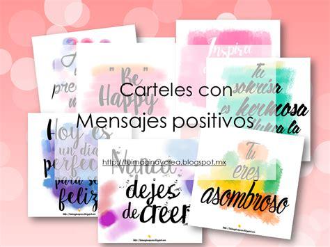 imagina y crea tu mismo: Carteles con mensajes positivos.