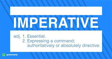 Imperative—Meaning and Usage | Grammarly Blog