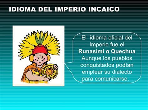Imperio incaico. Primaria. IE N° 1198. La Ribera. Aula de ...