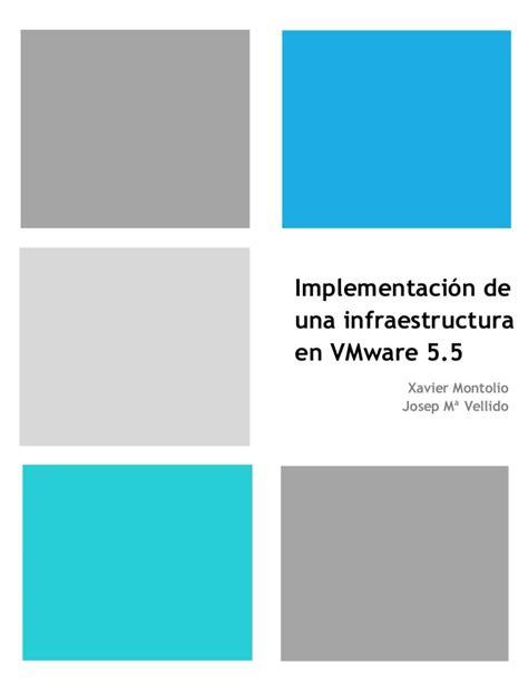 Implementacion de una infraestructura en VMware 5.5
