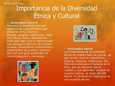 Importancia de la Diversidad Cultural y Étnica
