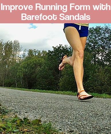 Improve Running Technique with Barefoot Running Sandals ...