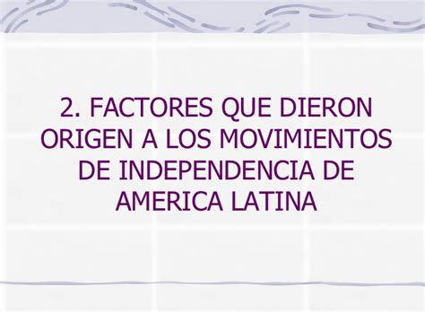 Independencia De America Latina 1slide