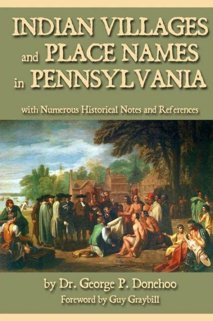 Indian Villages and Place Names in Pennsylvania: with ...