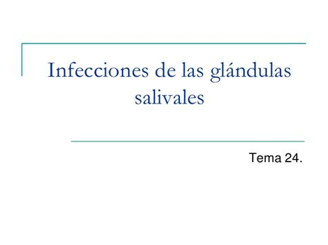 infecciones de las glándulas salivares