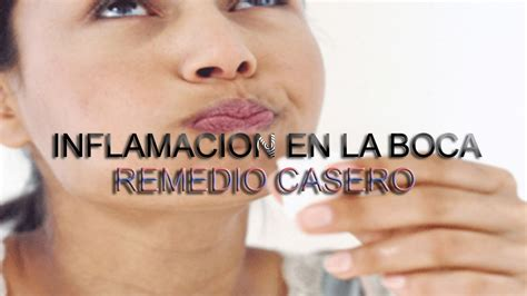 Inflamación | Inflamacion En La Boca | Remedios Caseros ...