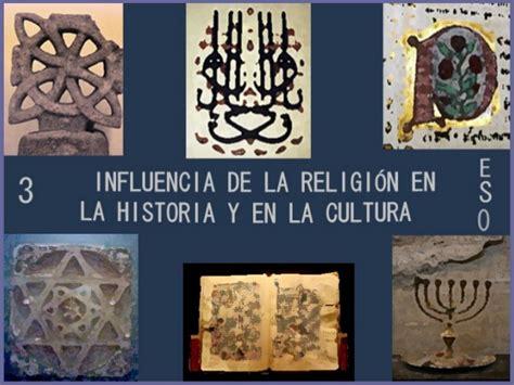 Influencia de la religion en la historia y