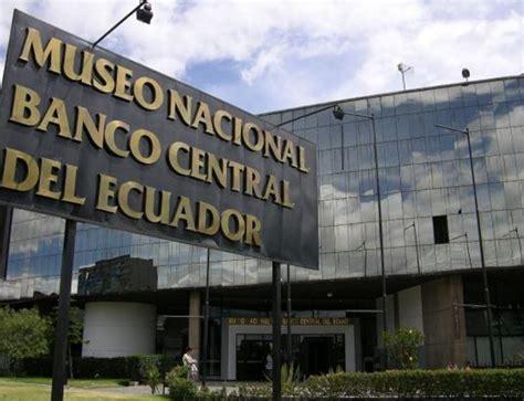 Información   Museo Nacional de Banco Central   Quito