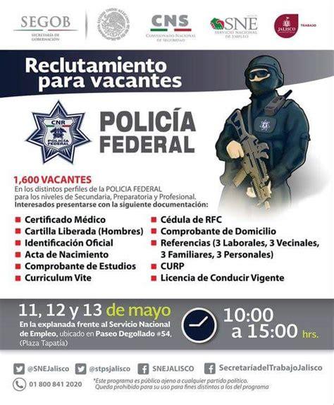 Inicia Policía Federal reclutamiento en Jalisco ...
