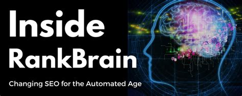 Inside RankBrain: Changing SEO for the Automated Age