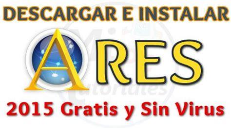 Instalar Ares para descargar música, videos y más sin virus