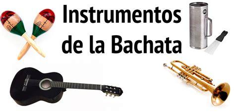 Instrumentos de la bachata - Instrumentos Musicales