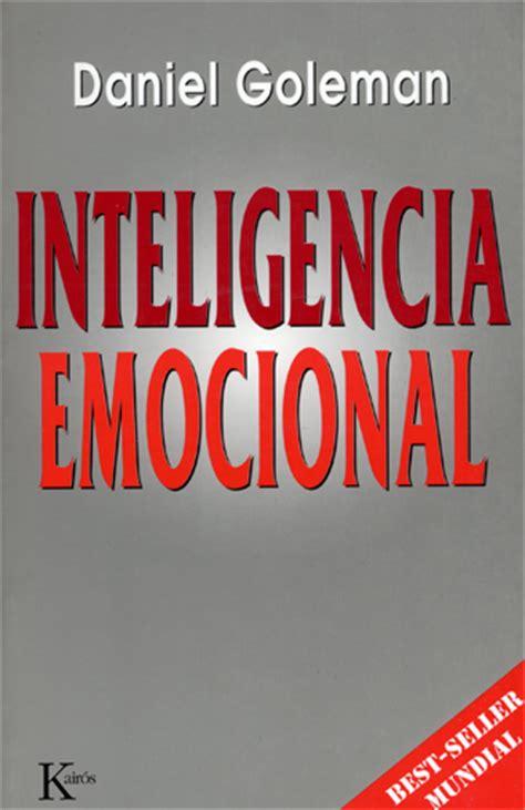 Inteligencia Emocional, resumen del libro de Daniel Goleman