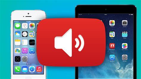 iPhone et iPad: comment écouter de la musique sur YouTube ...