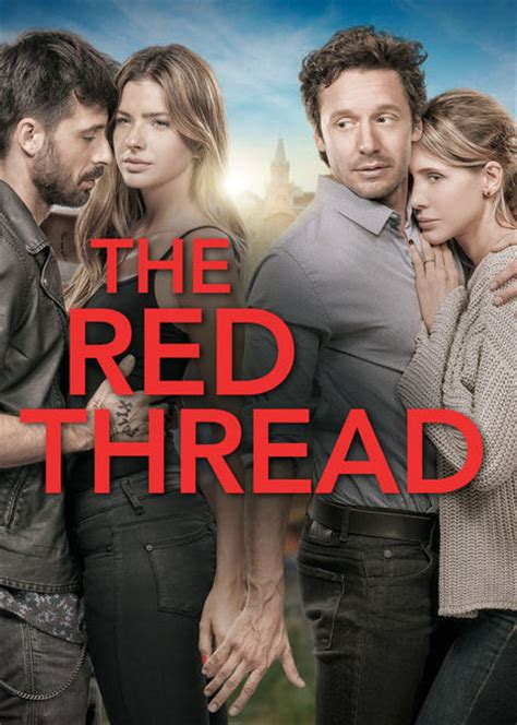 Is  The Red Thread   aka  El hilo rojo   available to ...