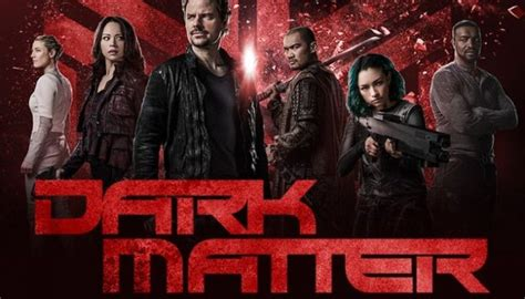 Is There Dark Matter Season 4? Cancelled Or Renewed? (Syfy ...