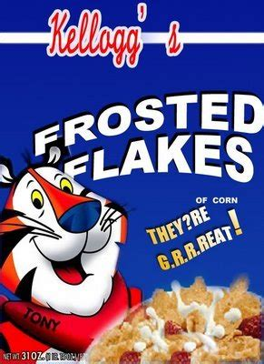 It was Frosted Flake, she loved to bowl / And.. – Milky Cereal