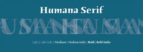 ITC Humana™ Serif Font Family License   Fonts.com