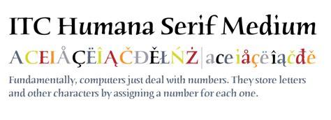 ITC Humana™ Serif Medium   Fonts.com