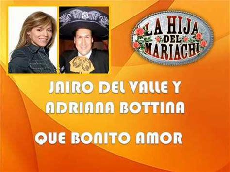 Jairo del Valle & Adriana Bottina   Que Bonito amor   YouTube