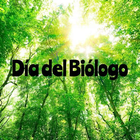 January 25 is Biologists' Day in México (Día del Biólogo ...