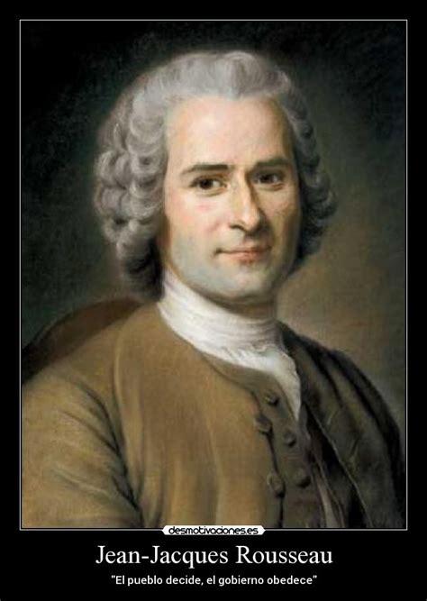 Jean Jacques Rousseau | Desmotivaciones