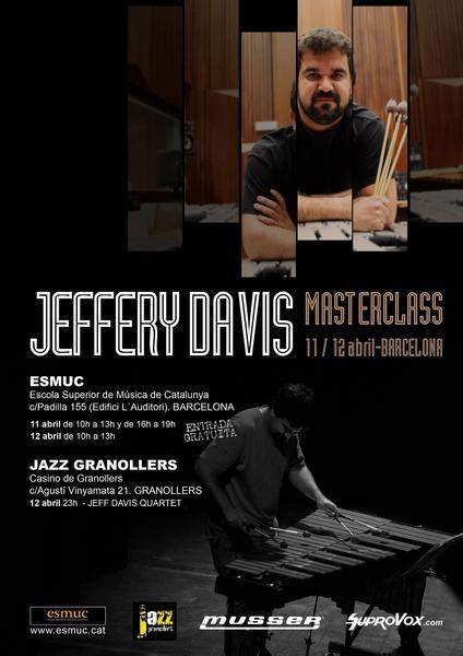 Jeffery Davis Quartet   Jazz Granollers