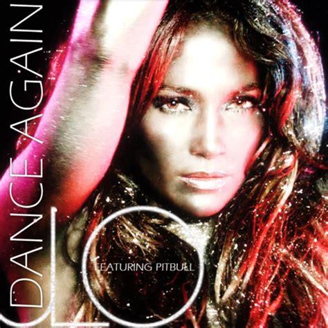 Jennifer Lopez ft. Pitbull   Dance Again