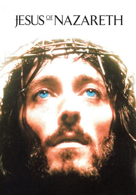 Jesus of Nazareth  1977  • movies.film cine.com