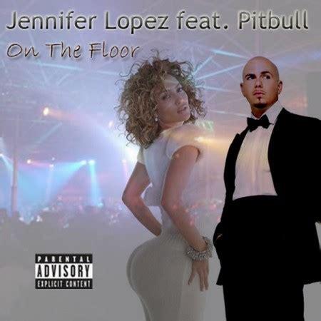 Jimbrong Jack: Jennifer Lopez Ft. Pitbull – On The Floor ...