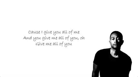 John Legend   All of Me with Lyrics Hubby tells me he ...