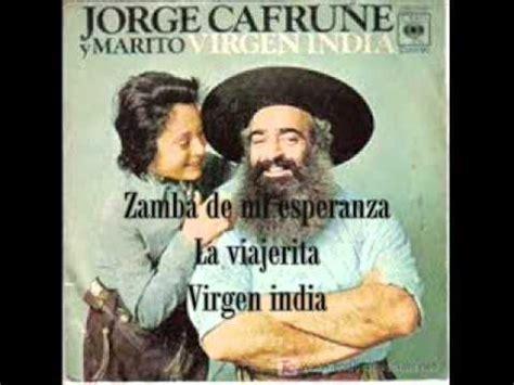 JORGE CAFRUNE Y MARITO (Mario Guillermo Perrotta) - lo ...