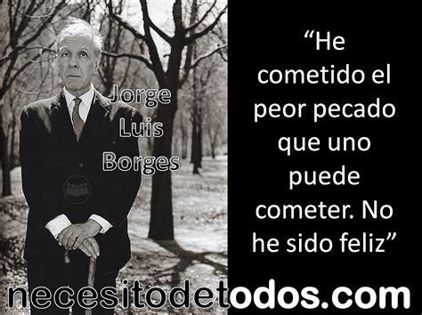 Jorge Luis Borges. Curiosidades fuera de sus obras ...