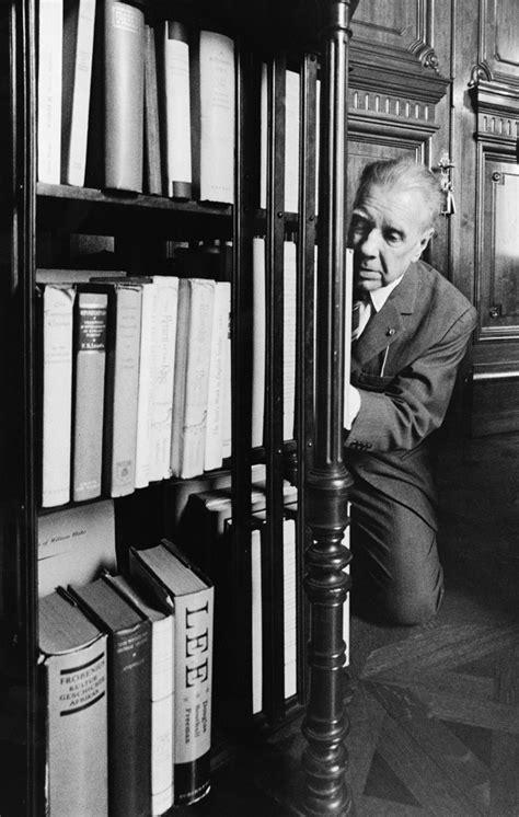 Jorge Luis Borges De Rodillas Ante Los Libros   Facio, Sara
