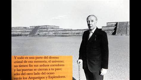 Jorge Luis Borges: Extractos de sus mejores obras  FOTOS