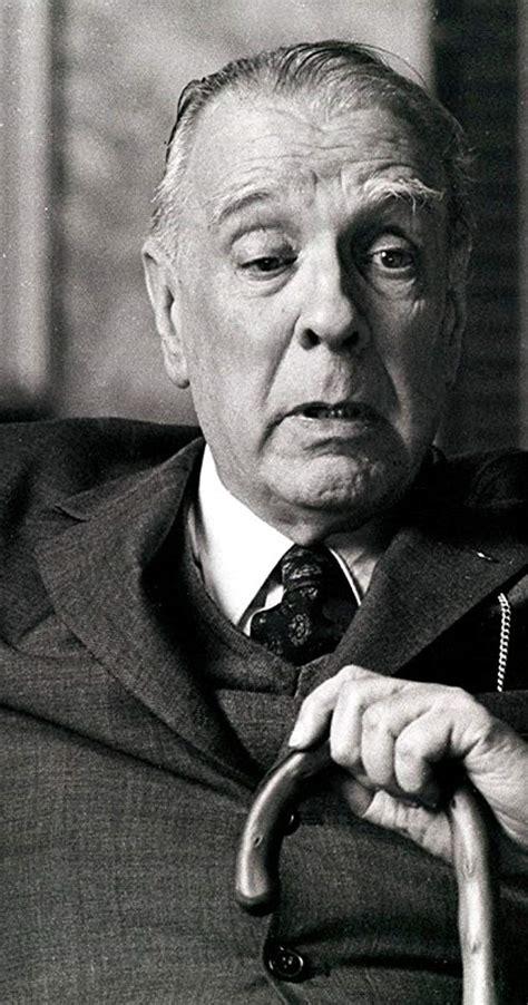 Jorge Luis Borges   IMDb