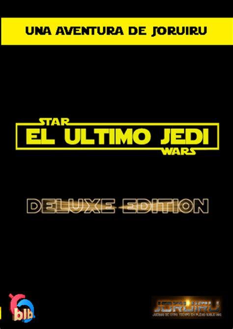 JORUIRU ~ El Último Jedi
