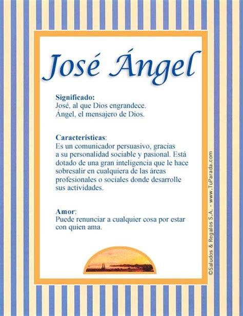 José Ángel, significado del nombre José Ángel, nombres