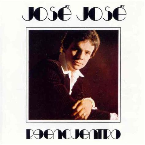 José José album  Reencuentro  [Music World]