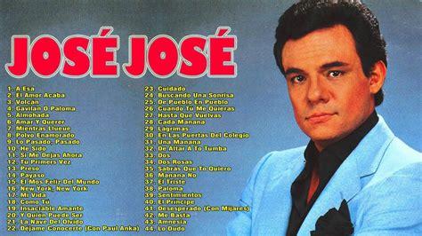 JOSÉ JOSÉ ÉXITOS SUS MEJORES ROMANTICÁS CANCIONES   JOSÉ ...