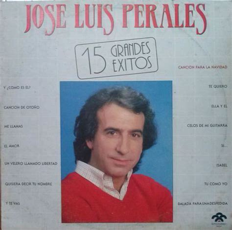 José Luis Perales   15 Grandes Exitos  Vinyl, LP  at Discogs