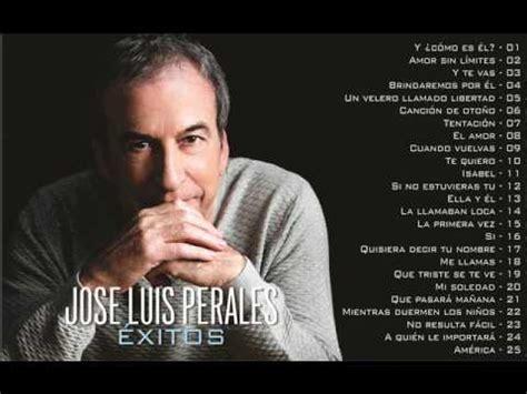 JOSE LUIS PERALES EXITOS   YouTube