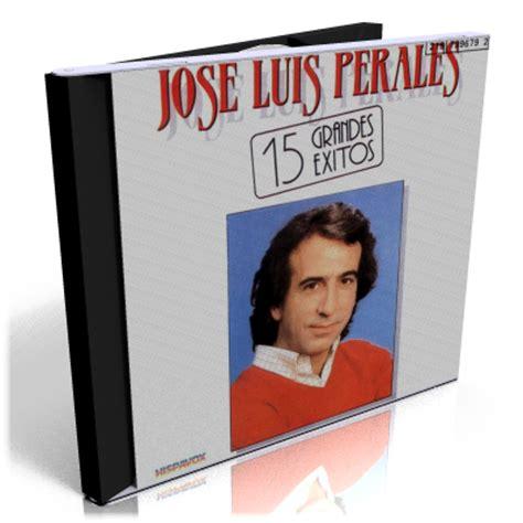 José Luis Perales – 15 Grandes Éxitos (1982) | Descargar ...