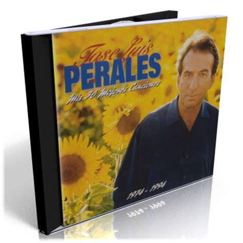 José Luis Perales – Mis 30 Mejores Canciones (1994 ...
