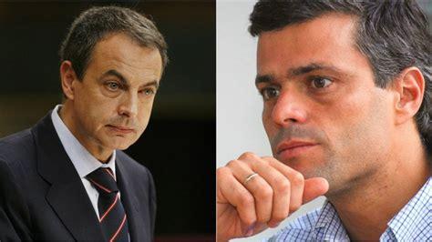 José Luis Rodríguez Zapatero visitó a Leopoldo López en su ...
