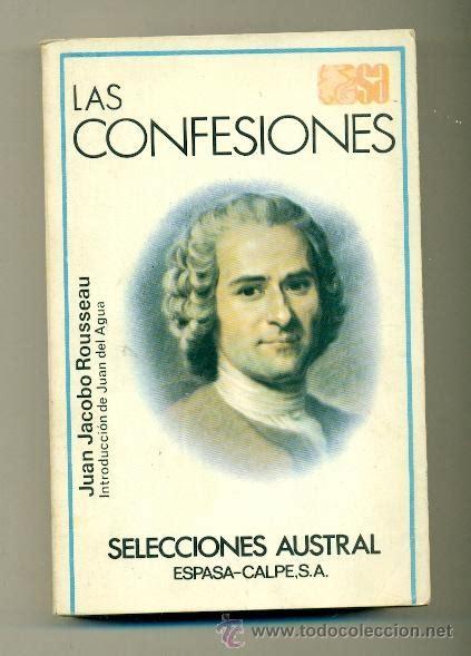 juan jacobo rousseau   las confesiones  ´ed. au   Comprar ...