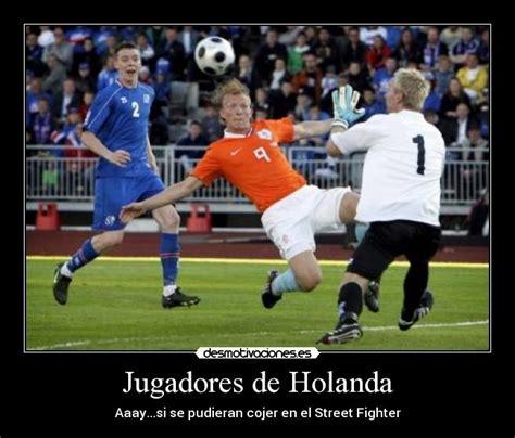 Jugadores de Holanda | Desmotivaciones