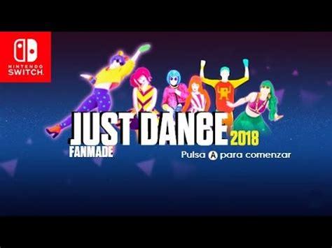 Just Dance 2018: Song List Fanmade Pt 1  Lista de ...