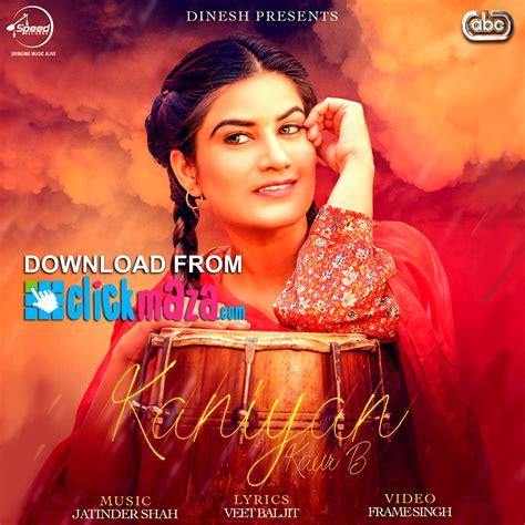 Kaniyan - Kaur B - Latest Punjabi Song - (Free Download ...