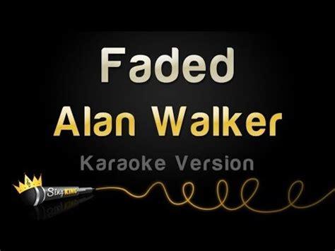 KARAOKE Faded – Alan Walker - Video y Letra
